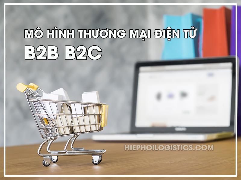 Mô hình thương mại điện tử B2B B2C