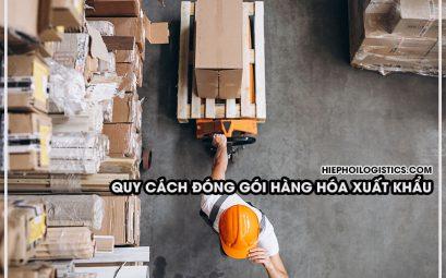 Quy cách đóng gói hàng hóa xuất khẩu