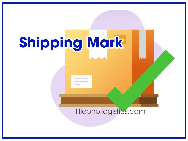 Shipping mark là gì?