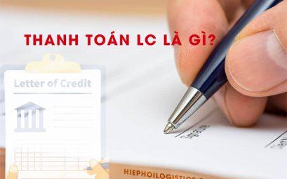 Thanh toán LC là gì?
